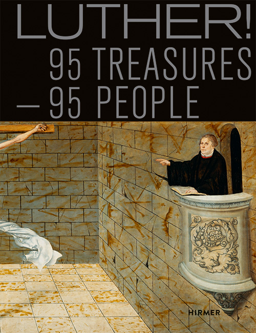 LUTHER! 95 Treasures - 95 People